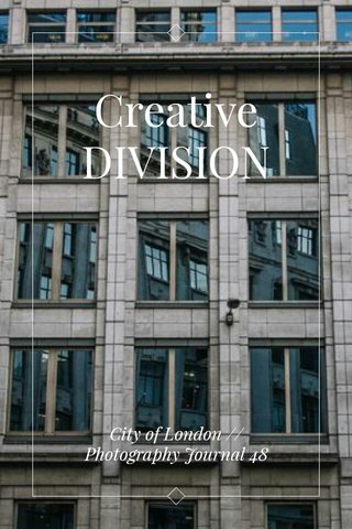 Creative DIVISION City of London // Photography Journal 48