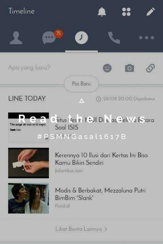 Read the News #PSMNGasal1617B