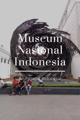 Museum Nasional Indonesia Arungjagat Indonesia