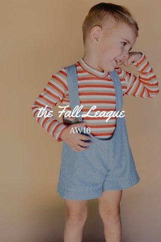 the Fall League AW16