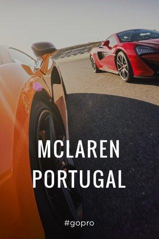 MCLAREN PORTUGAL #gopro