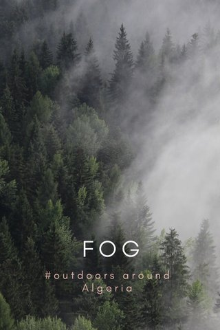 FOG #outdoors around Algeria