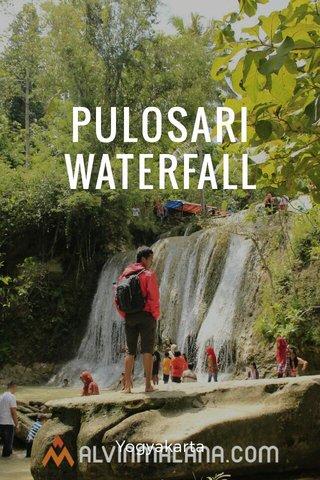 PULOSARI WATERFALL Yogyakarta