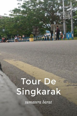 Tour De Singkarak sumatera barat