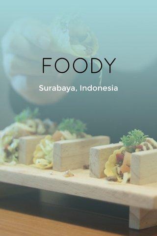 FOODY Surabaya, Indonesia