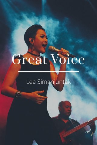 Great Voice Lea Simanjuntak