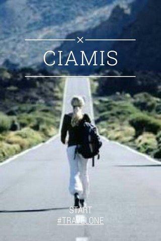 CIAMIS START #TRAVELONE