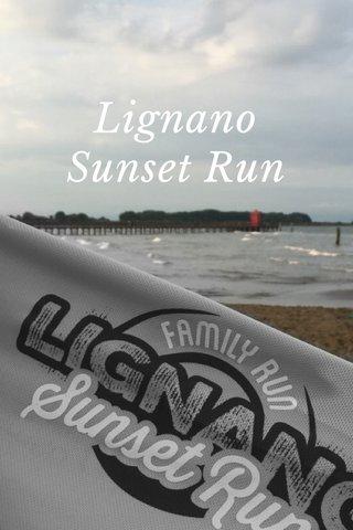 Lignano Sunset Run