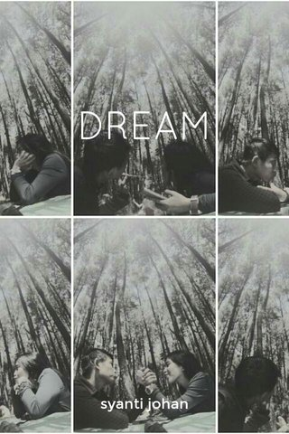 DREAM syanti johan
