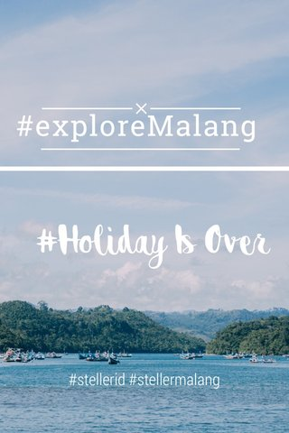 #exploreMalang #stellerid #stellermalang