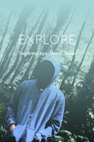 EXPLORE Tasikmalaya, West Java.