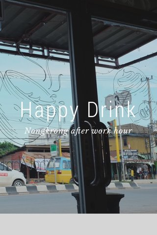 Happy Drink Nongkrong after work hour