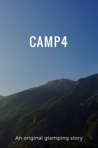 CAMP4 An original glamping story