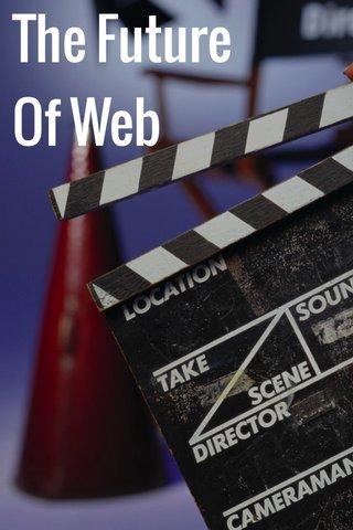 The Future Of Web
