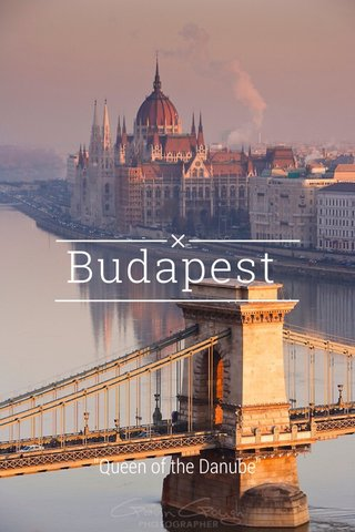 """Budapest """"Queen of the Danube"""""""