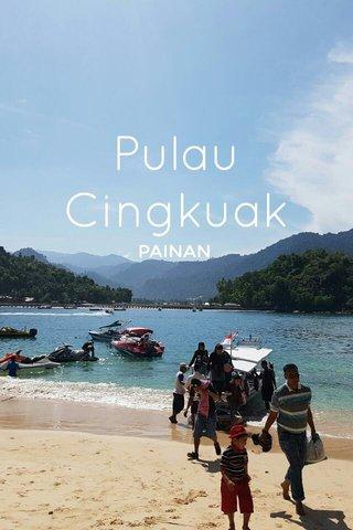 Pulau Cingkuak PAINAN