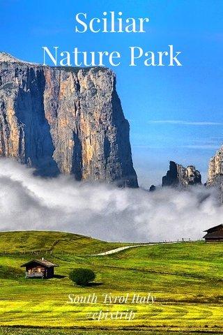 Sciliar Nature Park South Tyrol Italy #epixtrip
