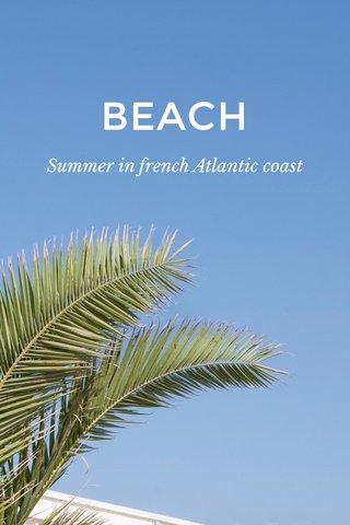 BEACH Summer in french Atlantic coast