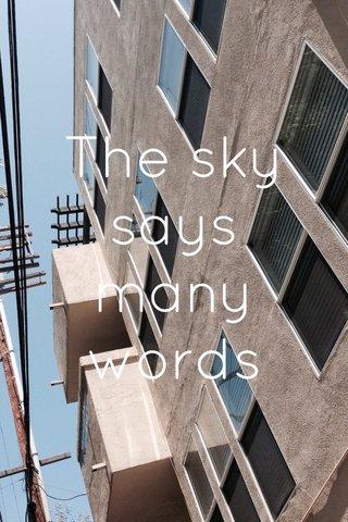 The sky says many words