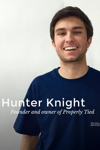 Hunter Knight Founder and owner of Properly Tied