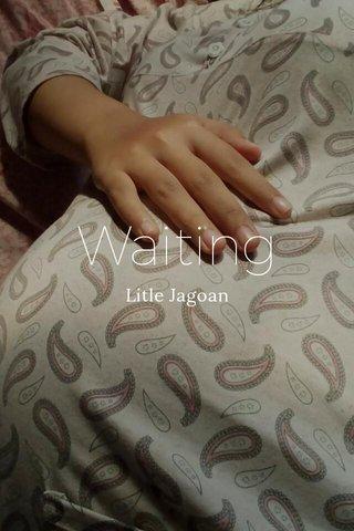 Waiting Litle Jagoan