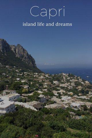 Capri island life and dreams