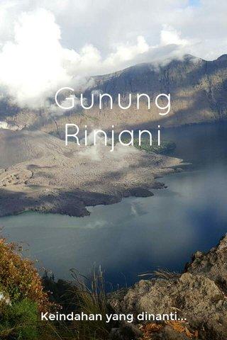 Gunung Rinjani Keindahan yang dinanti...