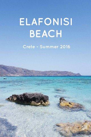 ELAFONISI BEACH Crete - Summer 2016