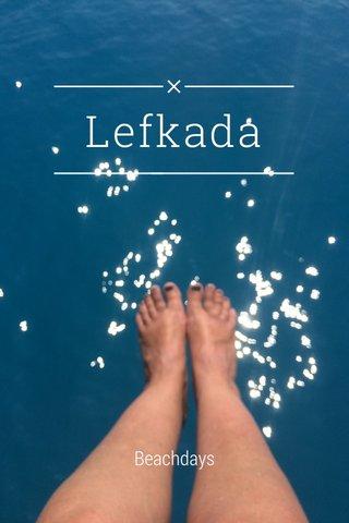Lefkada Beachdays