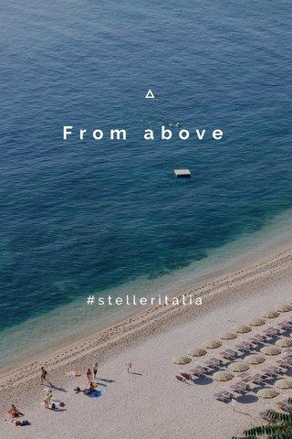 From above #stelleritalia
