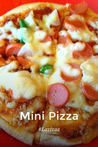 Mini Pizza #Lazizaa