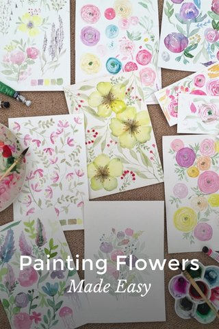 Painting Flowers Made Easy