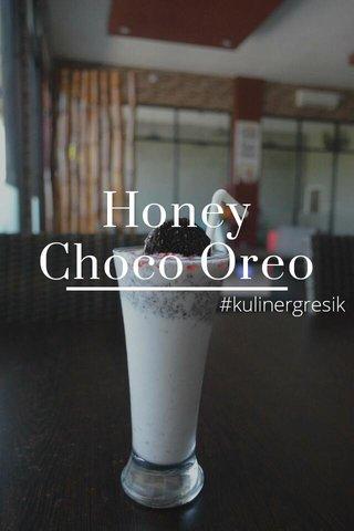 Honey Choco Oreo #kulinergresik