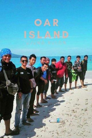 OAR ISLAND UJUNG KULON