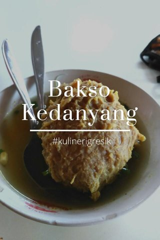Bakso Kedanyang #kulinerigresik