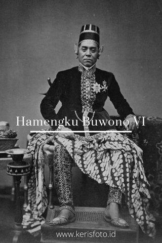 Hamengku Buwono VI www.kerisfoto.id