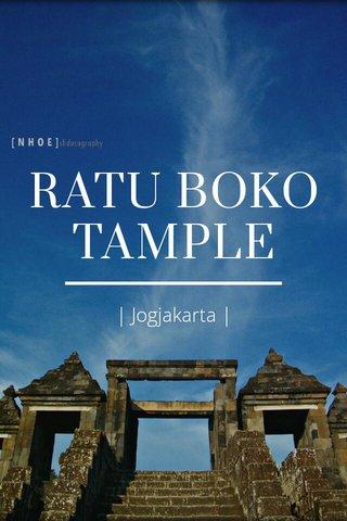 RATU BOKO TAMPLE | Jogjakarta |