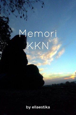 Memori KKN by ellaestika