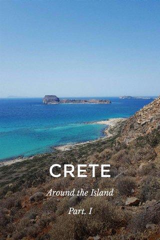 CRETE Around the Island Part. I
