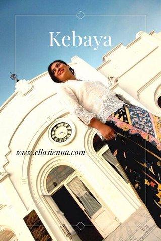 Kebaya www.ellasienna.com