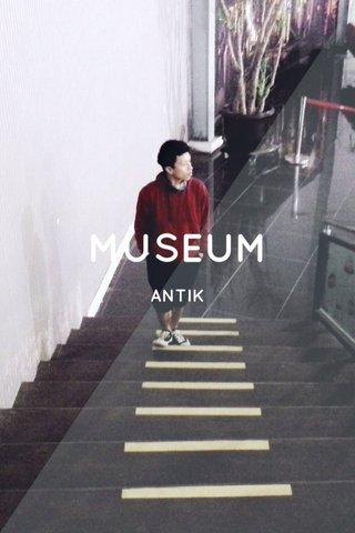 MUSEUM ANTIK