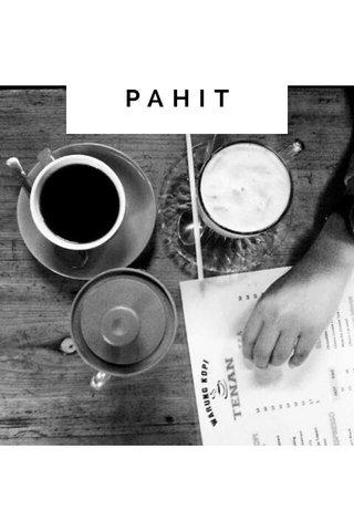 PAHIT