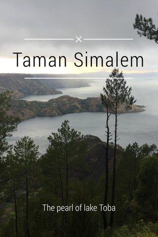 Taman Simalem The pearl of lake Toba