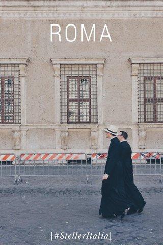 ROMA |#StellerItalia|