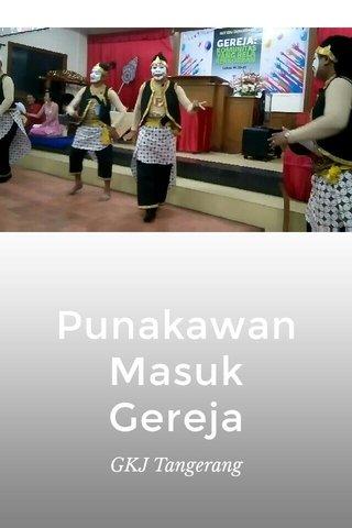 Punakawan Masuk Gereja GKJ Tangerang