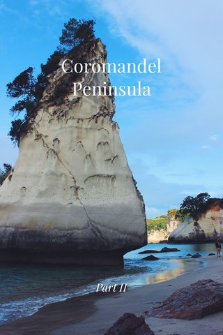 Coromandel Peninsula Part II