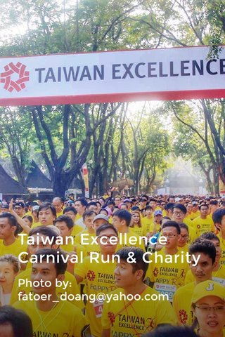 Taiwan Excellence Carnival Run & Charity Photo by: fatoer_doang@yahoo.com