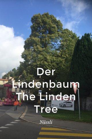Der Lindenbaum The Linden Tree Nüssli