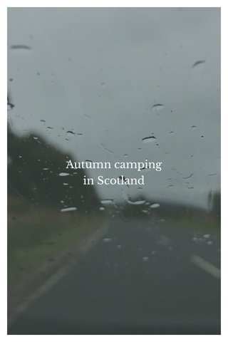Autumn camping in Scotland