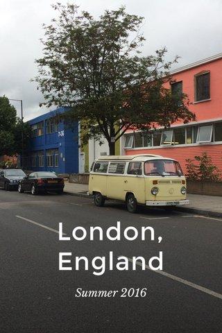 London, England Summer 2016